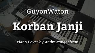 Korban Janji - GuyonWaton | Piano Cover by Andre Panggabean