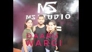 DAARU WARGI Video | DANCE CHOREOGRAPHY | MS STUDIO |  Emraan Hashmi | Guru Randhawa | Shreya