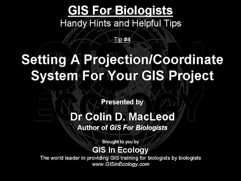 GIS For Biologists: Tip #4 - Setting A Projection/Coordinate System For Your GIS Project