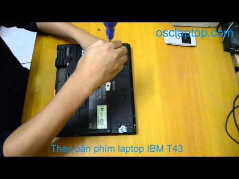 Thay bàn phím laptop IBM T43 – thay bàn phím laptop IBM