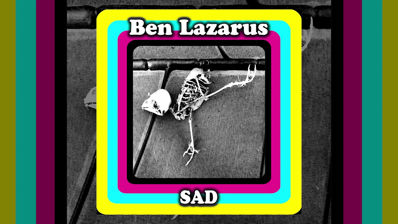 Ben Lazarus - SAD [Official Audio]