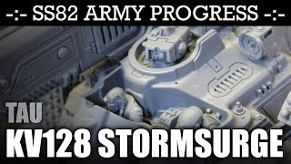 SS82 Army Progress Tau STORMSURGE Magnetizing! Unit Sneak Peek! | HD