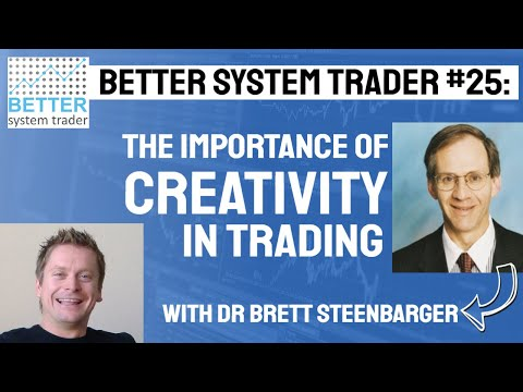 025: Dr Brett Steenbarger discusses creativity, day trading and requirements to trading success