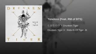 Baixar Drunken Tiger - Timeless (feat RM of BTS)