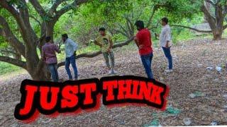 JUST THINK SHORT FILM || NAUGHTY FRIENDS || EDITOR : SWAMY AVIDAPU || CAMERA :KISHORE & RAJU ||