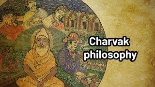 Charvak philosophy