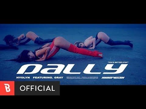 [M/V] HYOLYN(효린) - Dally(달리) (feat. GRAY)