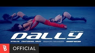 Download lagu [M/V] HYOLYN(효린) - Dally(달리) (feat. GRAY)