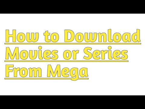 How to download movies or series mega youtube.