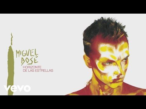 Miguel Bosé - Horizonte de las Estrellas (Audio)