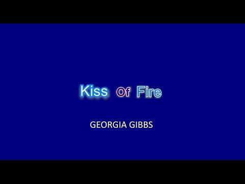 Kiss of Fire Karaoke (Georgia Gibbs)