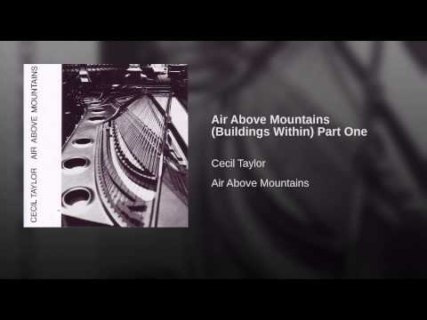 Air Above Mountains (Buildings Within) Part One