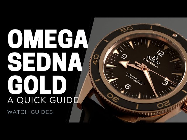 What Is Omega Sedna Gold? | SwissWatchExpo