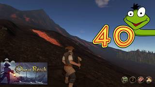 Out of Reach Deutsch #40 – VULKAN IST GRUSELIG| Let's Play