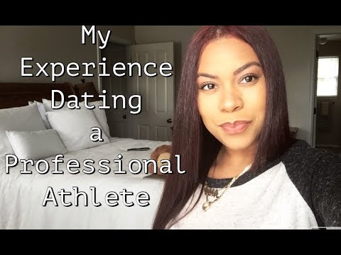 Dating A Professional Athlete- Story Time