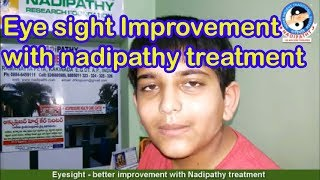 Eyesight - better improvement with Nadipathy treatment