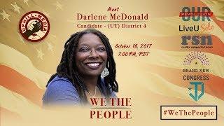 #WeThePeople meet Darlene McDonald - Candidate 4th District, Utah (D)