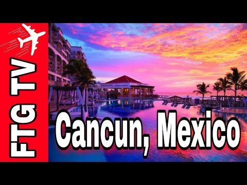 Cancun, Mexico Tour Travel Guide