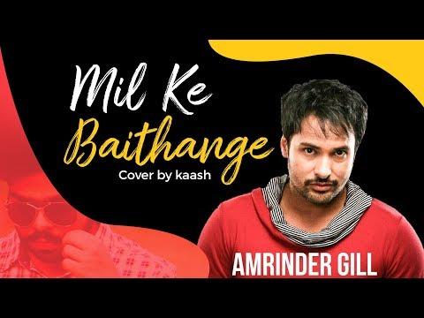 jad-mil-ke-baithange-|-amrinder-gill-|-angrej-movie-|-kaash-(cover-song)-2020