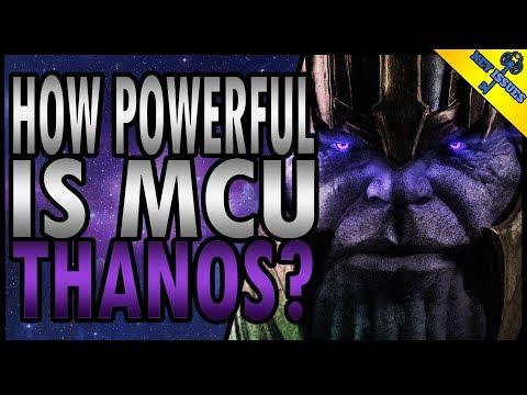 How Powerful is MCU Thanos?