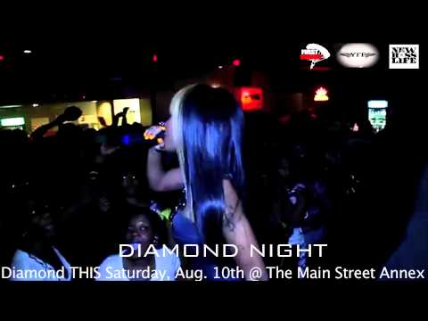 Diamond Night w/Diamond From Crime Mob Saturday, August, 10th @ The Main Street Annex
