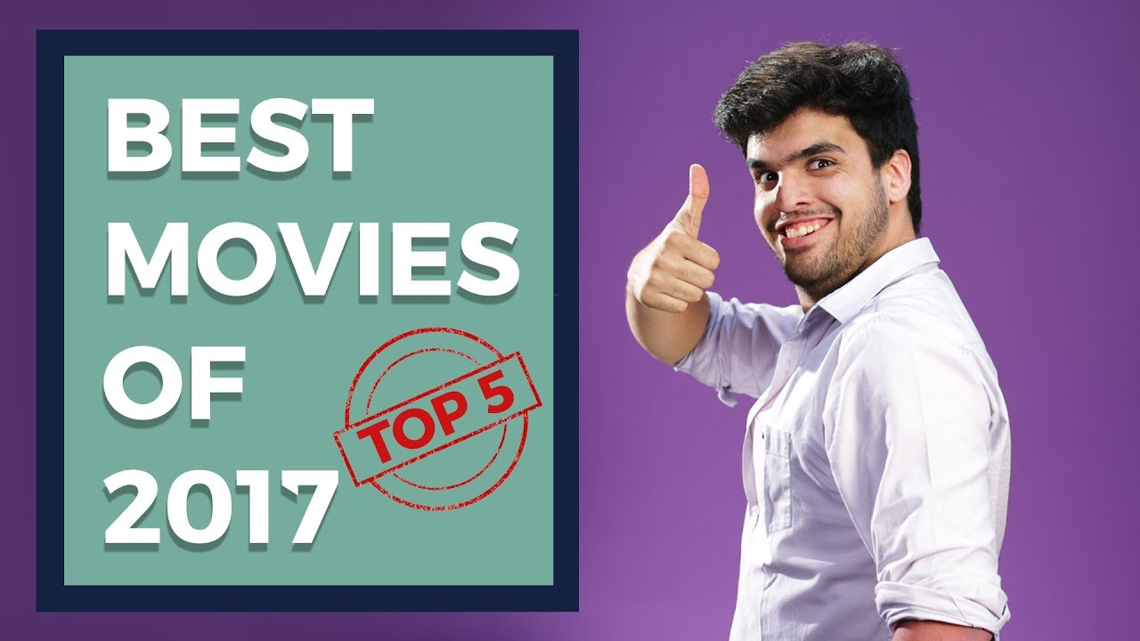 Download Top 5 Best Bollywood Movies Of 2017 | The Review Jockey
