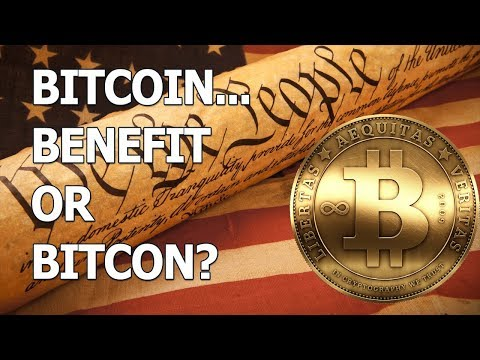 Bitcoin... Benefit Or BitCon?