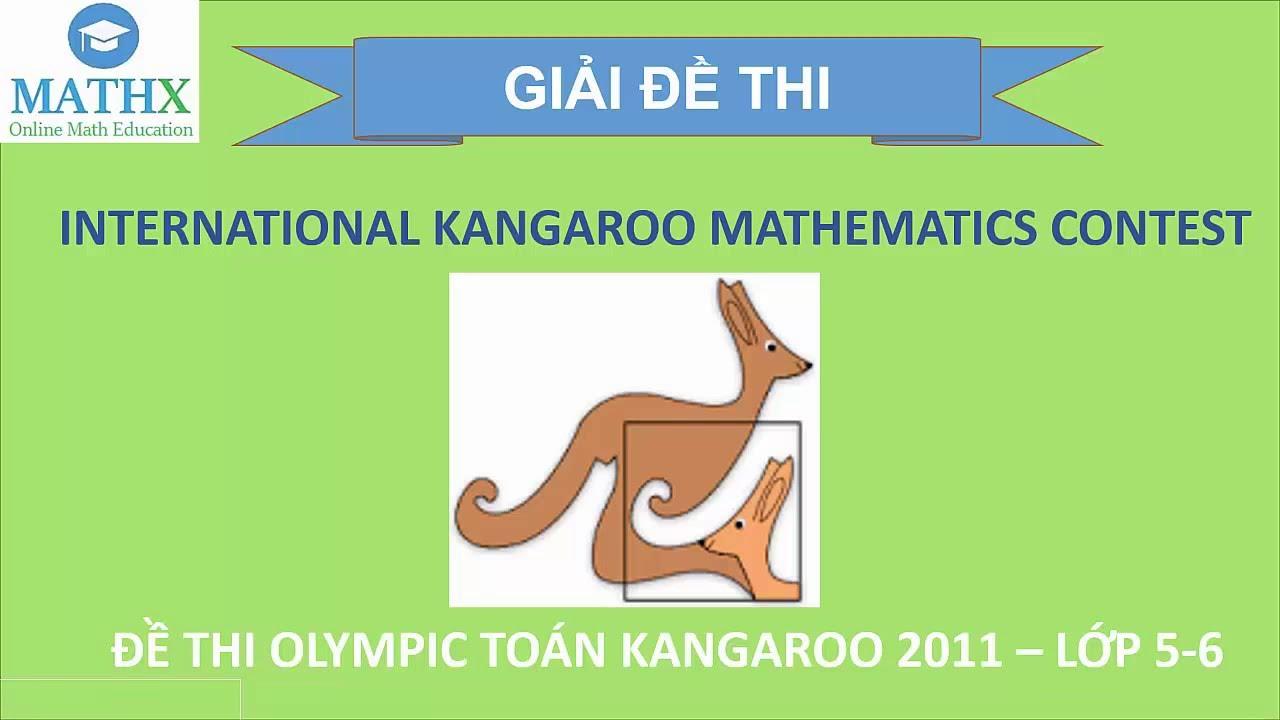 Mathx.vn | Hướng dẫn giải đề thi Toán Kangaroo Lớp 5, 6 năm 2011 | Phần 1