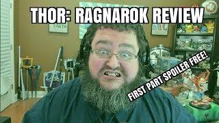 Thor Ragnarok: Review - SPOILER FREE FIRST PART