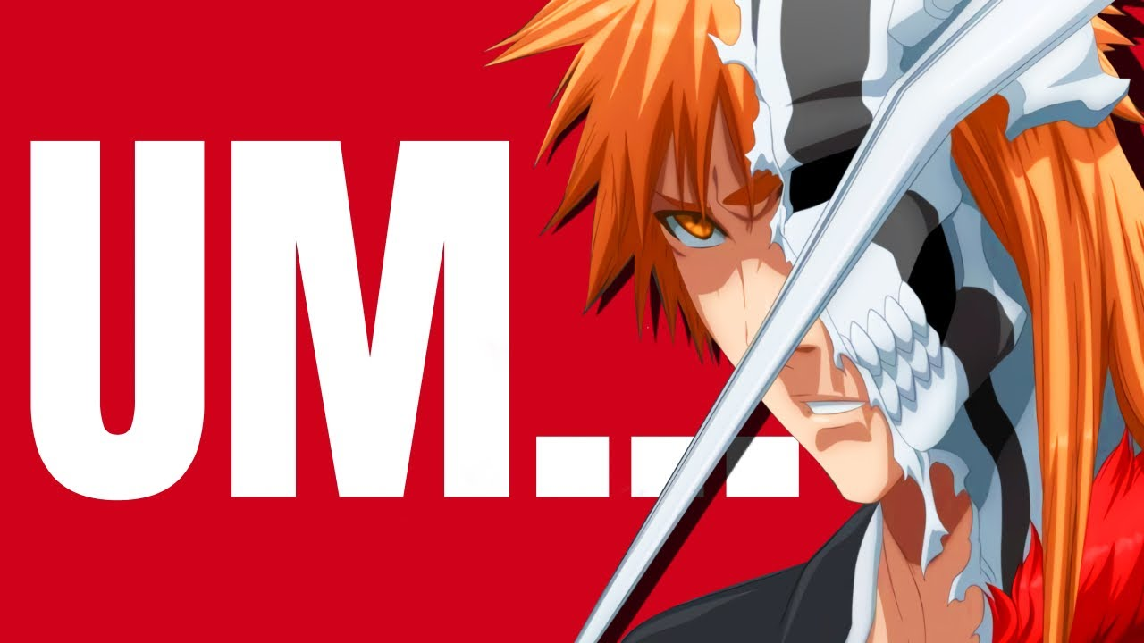 My Honest Thoughts On Bleach...