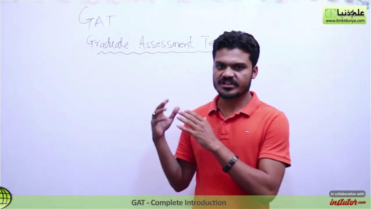 GAT Entry Test-GAT Complete Introudtion