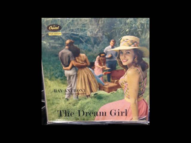 Ray Anthony -  Dream Girl - Full Album GMB