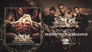 Upon A Burning Body - Pledge Your Allegiance