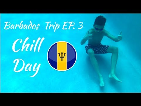 TRIP TO BARBADOS EP. 3 'Chill Day' | Vlog #39