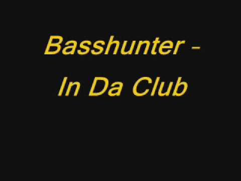 Basshunter - In Da Club