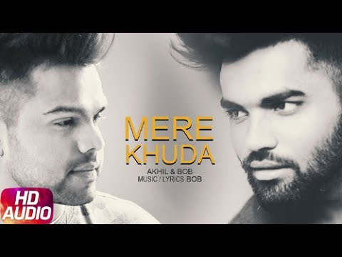 Mere Khuda  | Akhil  |  Bob | Roadies Padam | Latest Punjabi Video Song 2017 | Speed Records