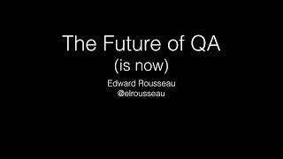 Webinar: The Future of QA