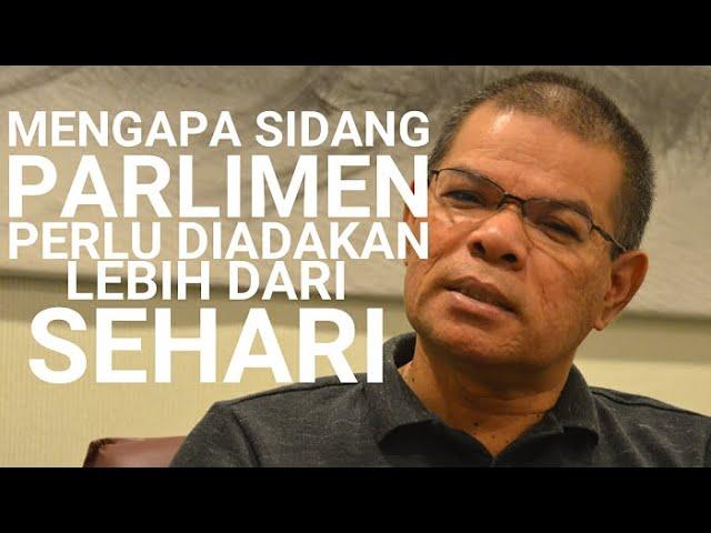 Mengapa Sidang Parlimen Perlu Diadakan Lebih Sehari