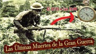 El Último Soldado en Morir de la Primera Guerra Mundial, Unos Segundos antes del Armisticio