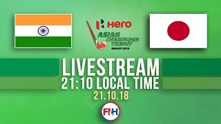 India v Japan   Men's 2018 Hero Asian Champions Trophy   FULL MATCH LIVESTREAM