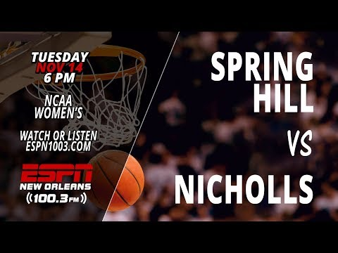 Nicholls Women's Basketball vs. Spring Hill