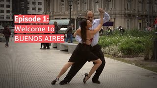 Follow My Lead Buenos Aires: Welcome to Tango in Buenos Aires (Episode 1)