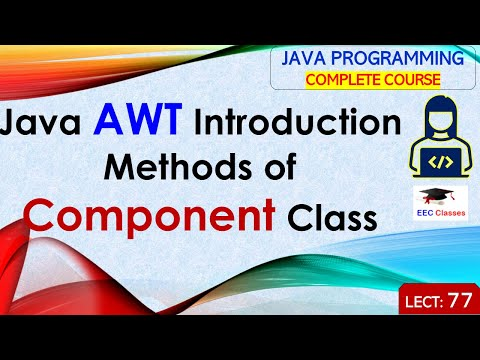 Java AWT, Methods of Component Class, AWT Example in Hindi and English