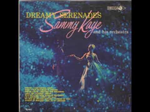 Sammy Kaye - Dreamy Serenades 1963 Stereo Full Album
