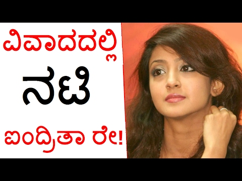 Sandalwood Actress Aindrita Ray Is In The Eye Of A Film Controversy Again!