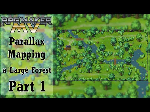 RPG Maker MV Parallax Tutorial - Large Forest - Part 1