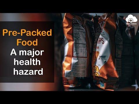 Pre packed food a major health hazard | NimbusClinic