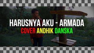 Download lagu Harusnya Aku (Armada) Reggae SKA Version Cover Andhik Danska