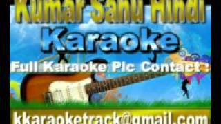 Shab Ke Jage Hue Taaron Ko Karaoke Tamanna {1996} Kumar Sanu