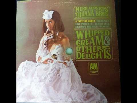 Whipped Cream , Herb Alpert & The Tijuana Brass , 1965 Vinyl